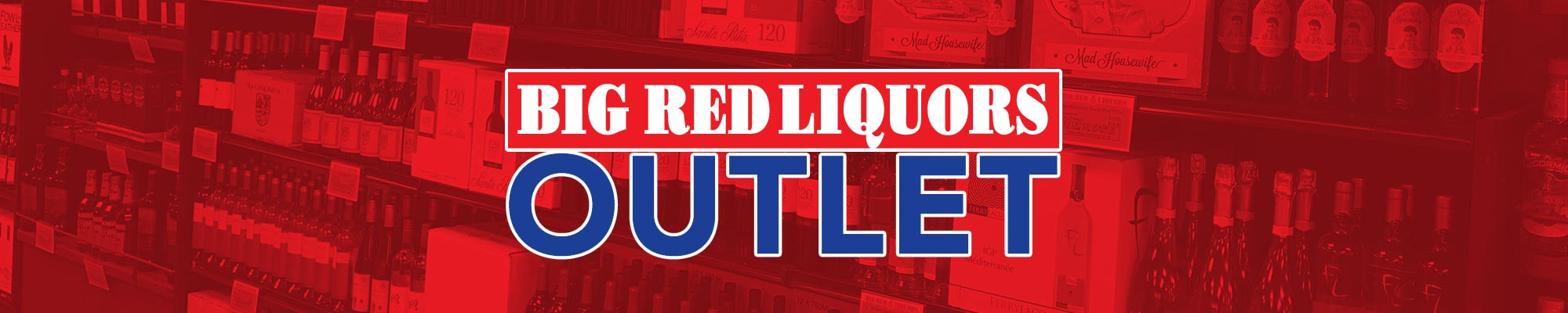 Big Red Liquors OUTLET