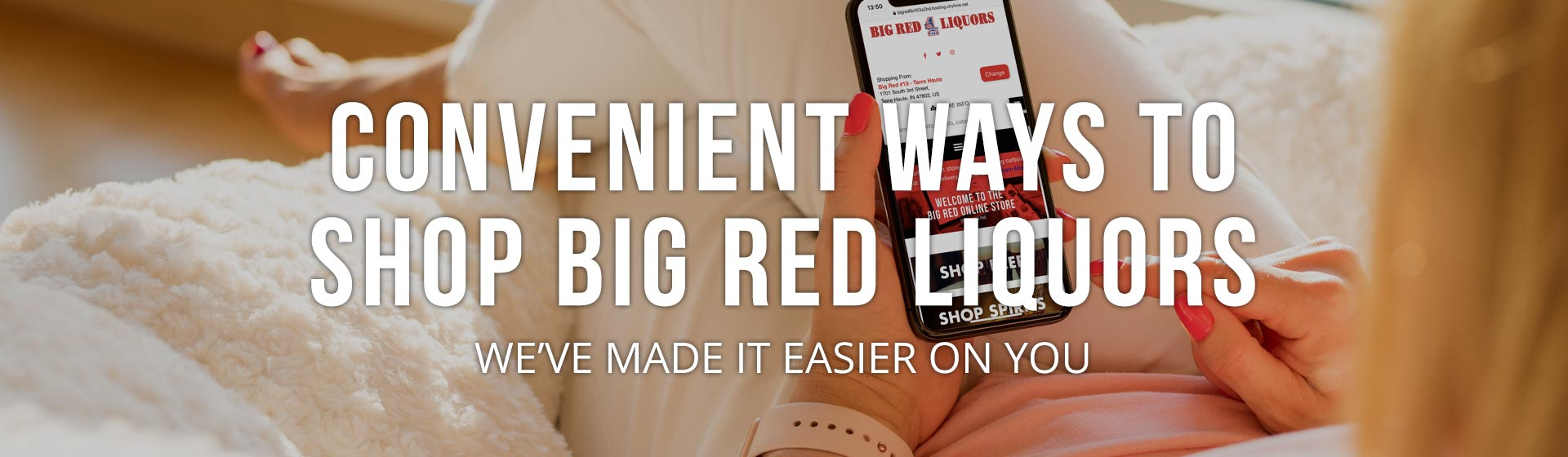 Ways to Shop Big Red Liquors